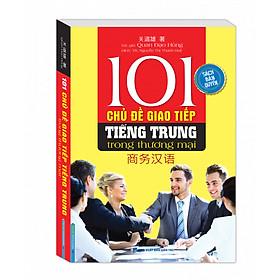 101 Chủ Đề Giao Tiếp Tiếng Trung Trong Thương Mại
