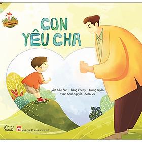 Con Yêu Gia Đình - Con Yêu Cha (Tái Bản 2019)