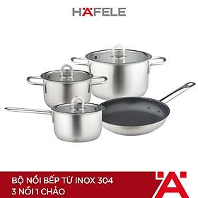 Bộ Nồi Bếp Từ Inox 304 Hafele (3 Nồi 1 Chảo) - 531.08.040 (Hàng chính hãng)