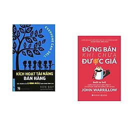 Combo 2 cuốn sách: Kích Hoạt Tài Năng Bán Hàng + Đừng Bán Khi Chưa Được Giá