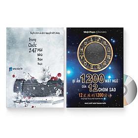 Combo 2 sách: Trung Quốc 247: Mái nhà thân thuộc (Song ngữ Trung - Việt có Pinyin) + Bí Ẩn 1200 Mật Ngữ Của 12 Chòm Sao (Song Ngữ Trung Việt Có Phiên Âm) + DVD quà tặng