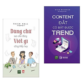 Combo Sách Marketing - Bán Hàng: Dùng Chữ Sao Cho Đúng Viết Gì Cũng Thấy Hay + Content Đắt Có Bắt Được Trend (Bộ 2 Cuốn Sách Bán Hàng Hay Nhất Trong Tháng)