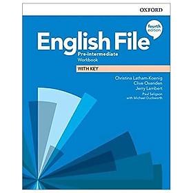 English File 4th Edition: Pre-Intermediate: Workbook With Key