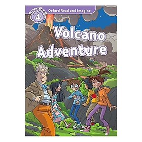 Oxford Read And Imagine Level 4: Volcano Adventure