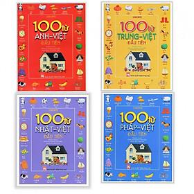 Combo bé làm quen với ngoại ngữ : 100 từ Anh- Việt đầu tiên + 100 từ Trung - Việt đầu tiên + 100 từ Nhật - Việt đầu tiên + 100 từ Pháp - Việt đầu tiên - Tặng kèm bookmar Happy Life