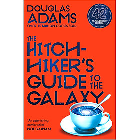 The Hitchhiker's Guide to the Galaxy (Book 1 of 6 in the Hitchhiker's Guide to the Galaxy Series) (42nd Anniversary Edition)