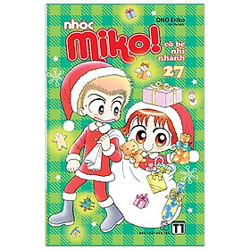 Nhóc Miko! Cô Bé Nhí Nhảnh - Tập 27 (Tái Bản 2020)
