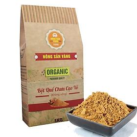 Bột Quế Nguyên Chất Chưa Cạo Vỏ (Làm Đẹp) 1kg, giảm cân, giảm mỡ bụng, đắp mặt - Nông Sản Vàng