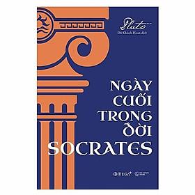 Sách - Ngày cuối trong đời Socrates