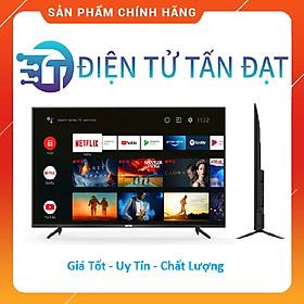 Android Tivi TCL 4K 55 inch 55P615 - Hàng Chính Hãng