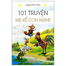 101 Truyện Mẹ Kể Con Nghe
