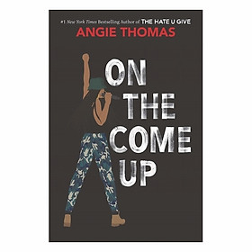 On The Come Up: Angie Thomas Teen Novel #2