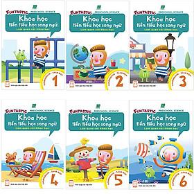 Bộ 6 cuốn Khoa Học Tiền Tiểu Học Song Ngữ: Sách Học