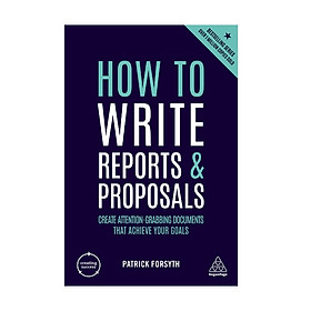 How To Write Reports And Proposals - Kp