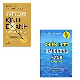 Bộ 2 cuốn cẩm nang xây dựng chiến lược kinh doanh: Chiến Lược Kinh Doanh - Chiến Lược Đại Dương Xanh