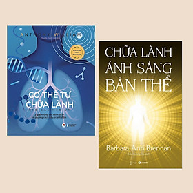 Combo Sách Chữa Lành: Cơ Thể Tự Chữa Lành + Chữa Lành Ánh Sáng Bản Thể - (Giải Pháp Hồi Phục Sức Khỏe / Sách Tâm Linh)