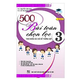 500 Bài Toán Chọn Lọc Đại Số 3 (Tái Bản)