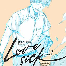 Love Sick 2 - Thanh Xuân Không Hối Tiếc