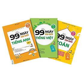 Combo 3 Cuốn 99 Ngày Em Giỏi Toán - Tiếng Việt - Tiếng Anh Lớp 4 (Tặng kèm Bookmark PL)