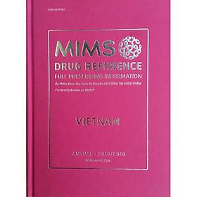 Mims Việt Nam 2019 (VIDAL 2019) - Ấn Phẩm Khoa Học Định Kỳ Chuyên Đề THÔNG TIN DƯỢC PHẨM