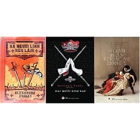 Combo 3 cuốn: Ba người linh ngự Lâm + Hai mươi năm sau + Người bí ẩn khoác áo Hồng y (tác giả: Alexandre Dumas)