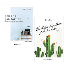 Combo Sách Kỹ Năng Sống Làm Thay Đổi Con Người Bạn: Dọn Cho Gọn Tâm Trí + Tôi Thích Bản Thân Nỗ Lực Hơn / Tặng Kèm Bookmark Thiết Kế Green Life