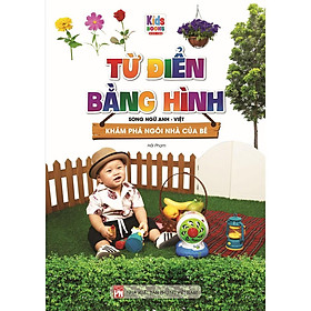 Sách - Từ Điển Bằng Hình Khám Phá Ngôi Nhà Của Bé (Song Ngữ Anh - Việt)