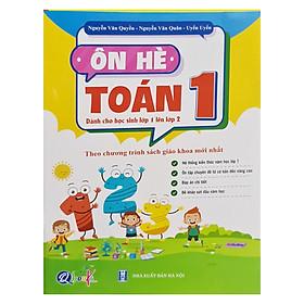 Ôn hè toán 1 ( dành cho học sinh lớp 1 lên lớp 2 ) theo chương trình sách giáo khoa mới nhất
