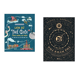 Combo 2 cuốn sách: Lịch sử thế giới theo dòng sự kiện + Những nhà khám phá lịch sử tri kiến vạn vật và con người