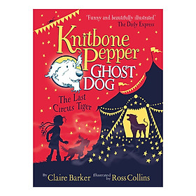 Usborne Knitbone Pepper Ghost Dog: The Last Circus Tiger