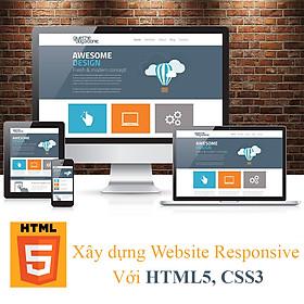 Khóa Học Xây Dựng Website Responsive Với Html5, CSS3