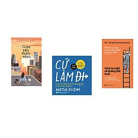 Combo 3 cuốn sách: Chạm vào định mệnh + Cứ làm đi  + Cách ta nghĩ vẽ đường đời ta đi