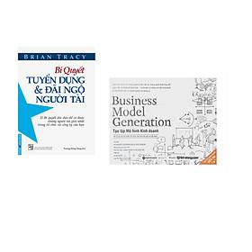 Combo 2 cuốn sách: Bí Quyết Tuyển Dụng & Đãi Ngộ Người Tài + Tạo Lập Mô Hình Kinh Doanh