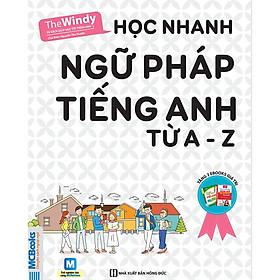 Học Nhanh Ngữ Pháp Tiếng Anh Từ A - Z ( tặng kèm bookmark )