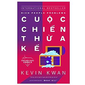 Giới siêu giàu Châu Á 3 : Cuộc chiến thừa kế (Quà Tặng Tickbook Đặc Biệt)
