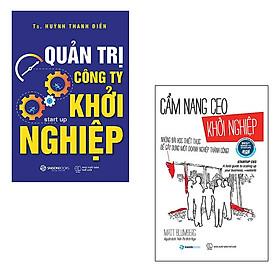 Bộ 2 cuốn: Quản Trị Công Ty Khởi Nghiệp - Cẩm Nang CEO Khởi Nghiệp | Những Bài Học Thiết Thực Để Gây Dựng Một Doanh Nghiệp Thành Công