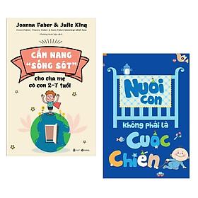"""Combo sách nuôi dạy con hay : Cẩm nang """" sống sót"""" cho cha mẹ có con 2-7 tuổi + Nuôi con không phải là cuộc chiến -  Tặng kèm Postcard GREEN LIFE"""