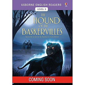 Usborne English Reader: The Hound of the Baskervilles from the story by Sir Arthur Conan Doyle