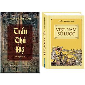 Combo Việt Nam Sử Lược (Bìa Cứng)+Trần Thủ Độ (Tiểu Thuyết Lịch Sử)