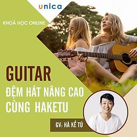 Khóa Học Guitar Đệm Hát Nâng Cao Cùng Haketu