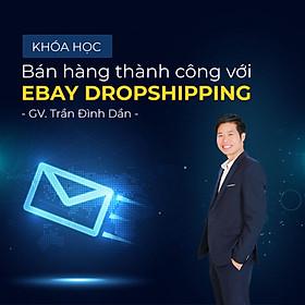 Bán hàng thành công với Ebay Dropshipping