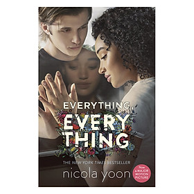 Everything, Everything (Now a Major Motion Picture)