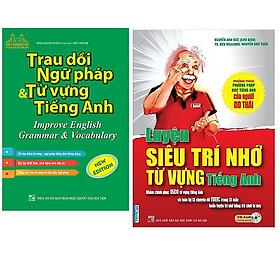 Combo Trau Dồi Ngữ Pháp Và Từ Vựng Tiếng Anh (Improve English Grammar & Vocabulary)+Luyện Siêu Trí Nhớ Từ Vựng Tiếng Anh