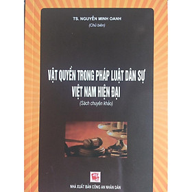 Vật Quyền Trong Pháp Luật Dân Sự Việt Nam Hiện Đại