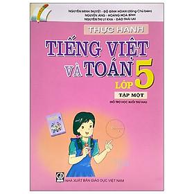 Thực Hành Tiếng Việt Và Toán Lớp 5 - Tập 1 (2020)