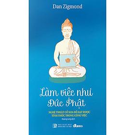 Làm Việc Như Đức Phật