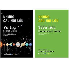Combo Sách Kiến Thức Bách Khoa :  Những Câu Hỏi Lớn - Vũ Trụ + Những Câu Hỏi Lớn - Tiến Hóa