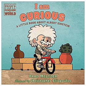 I Am Curious: A Little Book About Albert Einstein (Ordinary People Change The World)
