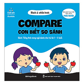 Black & White Book - Compare - Con Biết So Sánh