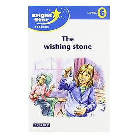 Bright Star: Reader 6: The Wishing Stone